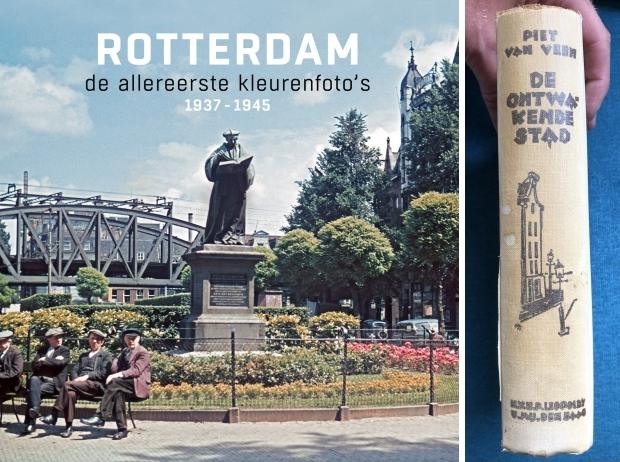 Rotterdam de allereerste kleurenfoto's De ontwakende stad Piet van Veen go with the vlo